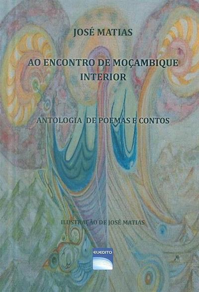 Ao encontro de Moçambique interior (José Matias)