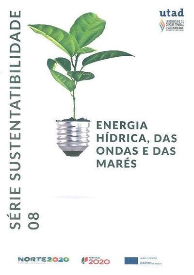 Energia hídrica, das ondas e das marés (Bruna Soares, Amadeu Borges)