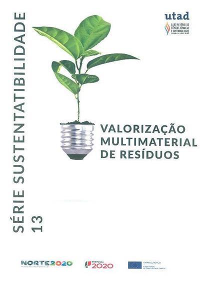 Valorização multimaterial de resíduos (Bruna Soares, Amadeu Borges)