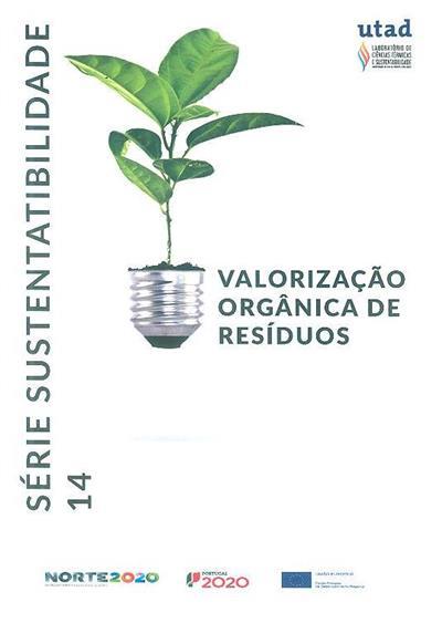 Valorização orgânica de resíduos (Bruna Soares, Amadeu Borges)
