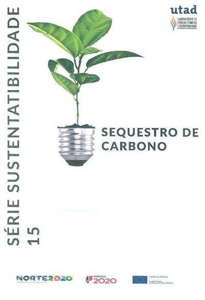 Sequestro de carbono (Bruna Soares, Amadeu Borges)