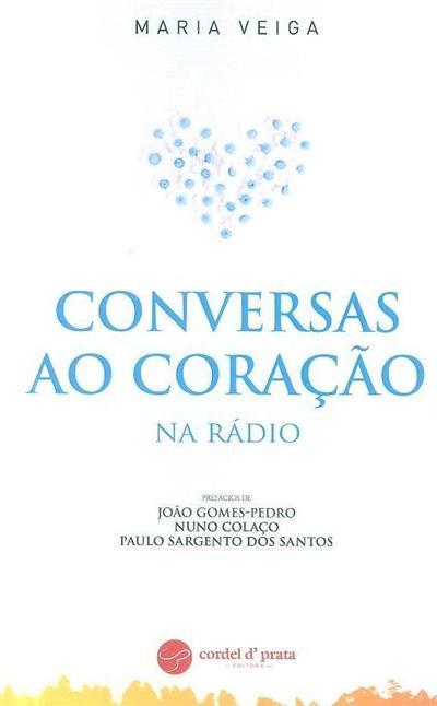 Conversas ao coração na rádio (Maria Veiga)