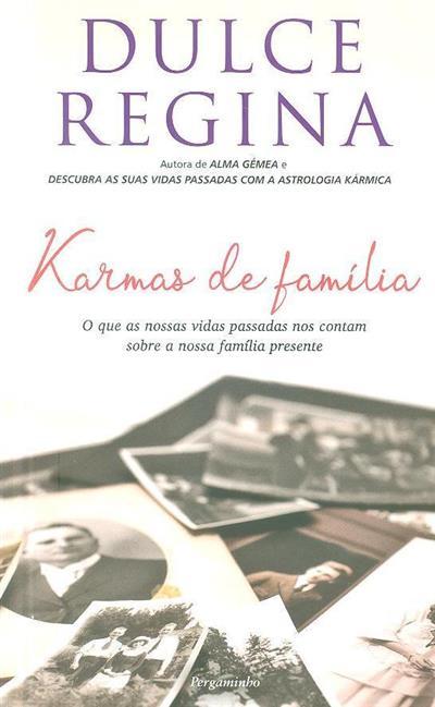Karmas de família (Dulce Regina)