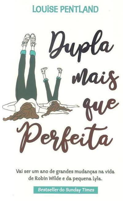 Dupla mais que perfeita (Louise Pentland)