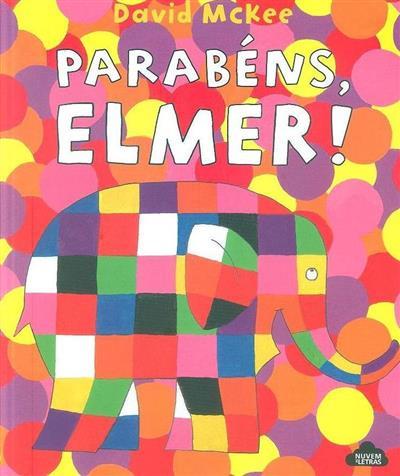 Parabéns, Elmer! (David McKee)
