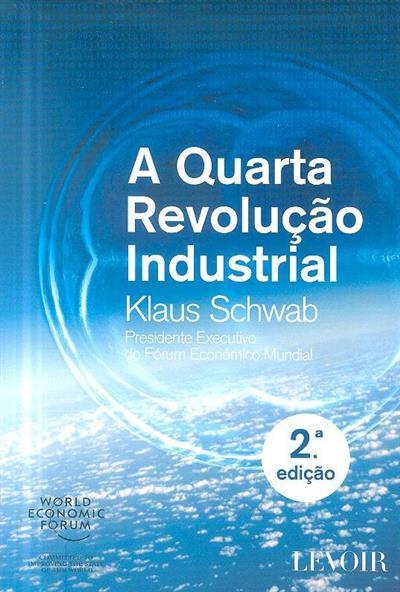 A quarta revolução industrial (Klaus Schwab)