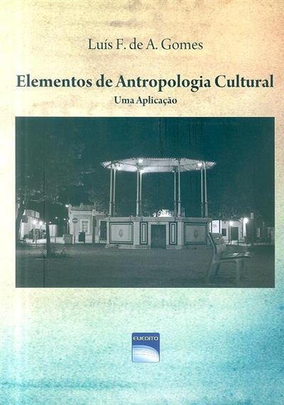 Elementos de antropologia cultural (Luís F. de A. Gomes)