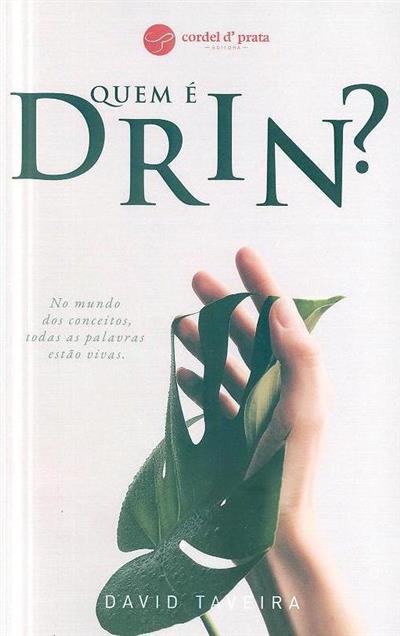Quem é Drin? (David Taveira)