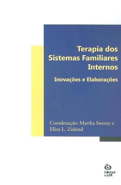 Terapia dos sistemas familiares internos (coord. Martha Sweezy, Ellen L. Ziskind)