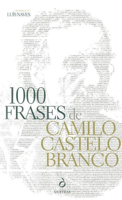 1000 frases de Camilo Castelo Branco (org. Luís Naves)