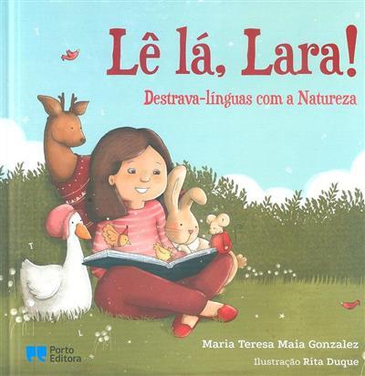 Lê lá, Lara! (Maia Teresa Maia Gonzales)