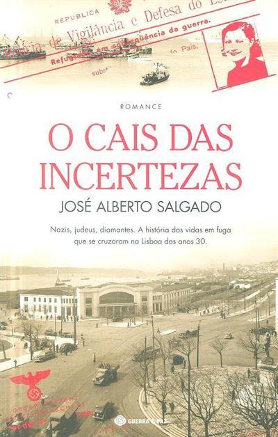 O cais das incertezas (José Alberto Salgado)