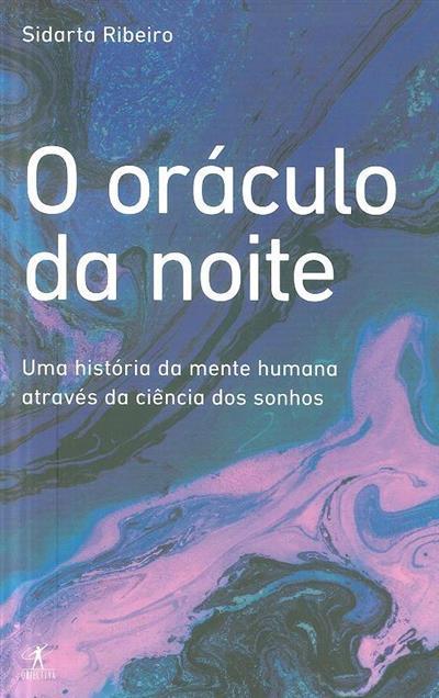O oráculo da noite (Sidarta Ribeiro)