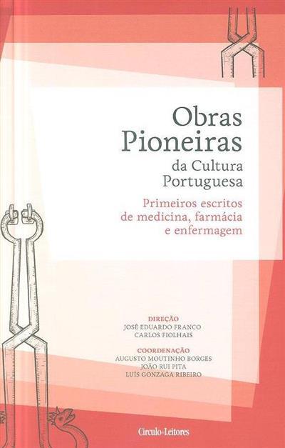 Primeiros escritos de medicina, farmácia e enfermagem (versão dos textos latinos José Carlos Lopes de Miranda)