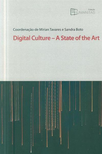 Digital culture (coord. Mirian Tavares, Sandra Boto)