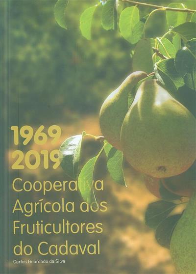 Cooperativa Agrícola dos Fruticultores do Cadaval (Carlos Guardado da Silva)