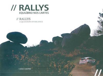 Rallys, equilíbrio nos limites (João Castro)