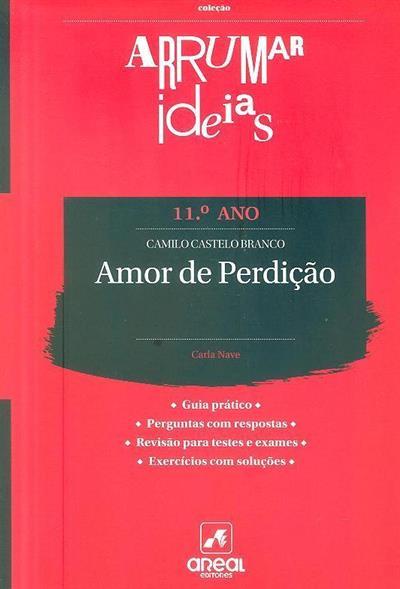 Amor de perdição - Camilo Castelo Branco (Carla Nave)