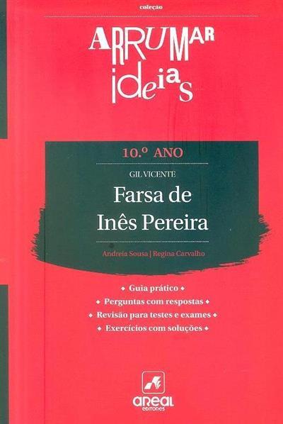 Farsa de Inês Pereira - Gil Vicente (Andreia Sousa, Regina Carvalho)