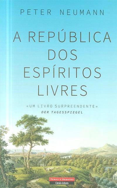 A República dos espíritos livres (Peter Neumann)