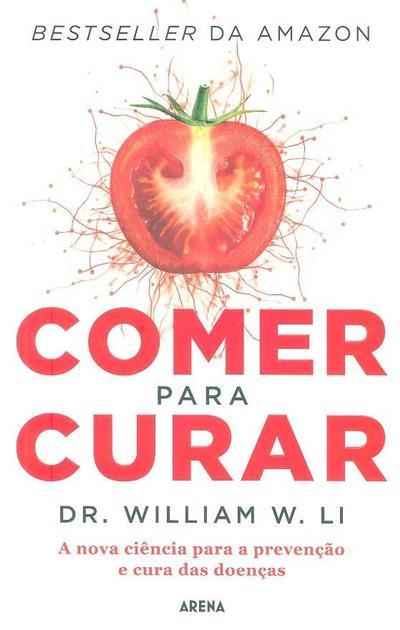 Comer para curar (William W. Li)