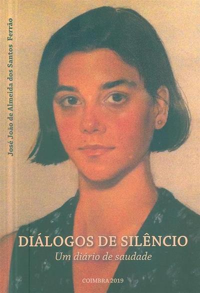 Diálogos de silêncio (José João de Almeida dos Santos Ferrão)
