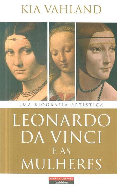 Leonardo da Vinci e as mulheres (Kia Vahland)