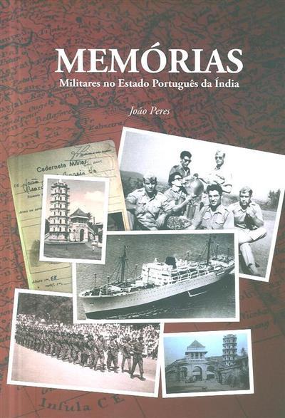 Memórias, militares no Estado Português da Índia (João Peres)