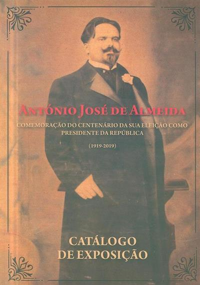 António José de Almeida (ed. Paula Silva, Diogo Carvalheira)