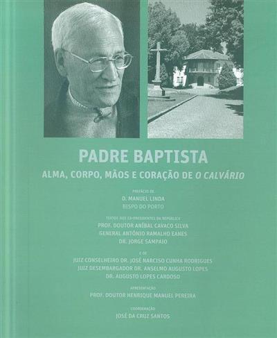 Padre Baptista (coord. José da Cruz Santos)