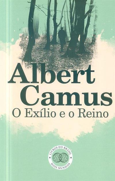 O exílio e o reino (Albert Camus)