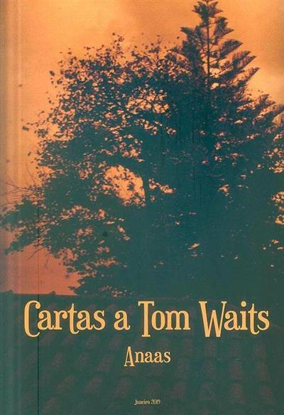 Cartas a Tom Waits (Anaas)