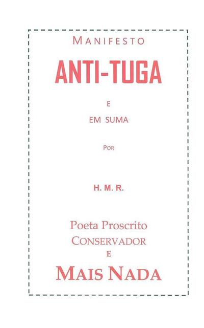Manifesto anti-tuga (Henrique Rodrigues)
