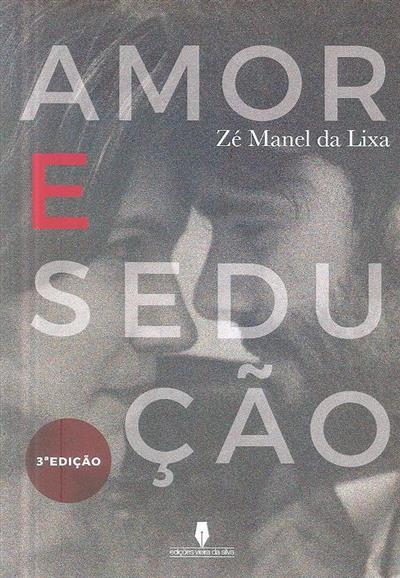 Amor e sedução (Zé Manel da Lixa)
