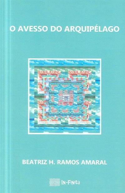 O avesso do Arquipélago (Beatriz H. Ramos Amaral)