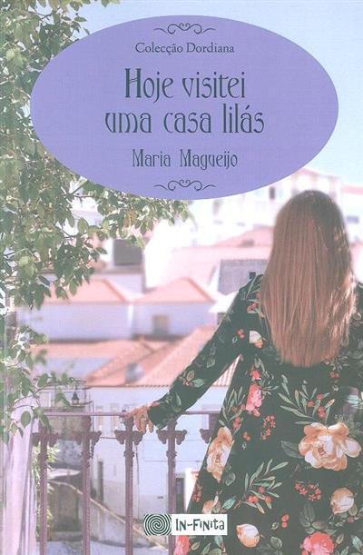 Hoje visitei uma casa lilás (Maria Magueijo)