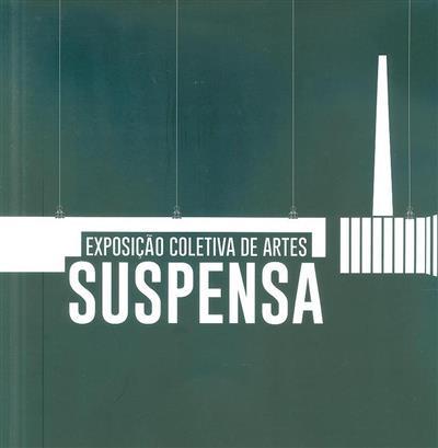 """Exposição coletiva de artes """"Suspensa"""""""