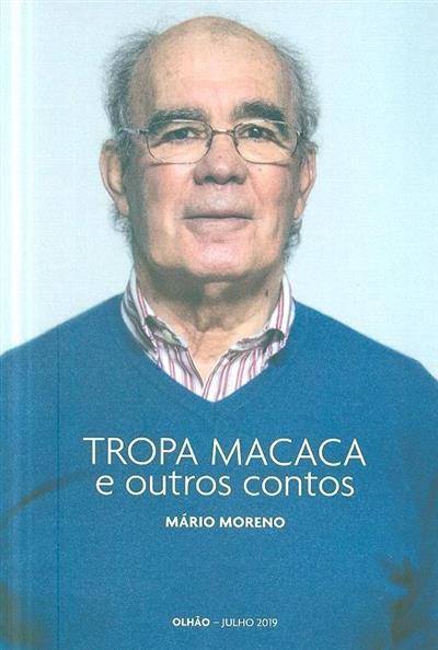 Tropa macaca e outros contos (Mário Moreno)