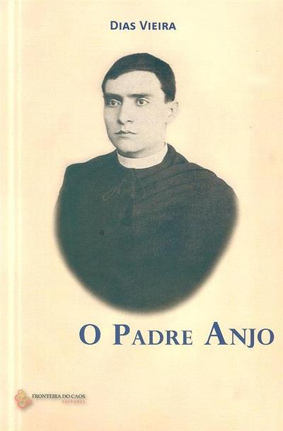 O padre Anjo (Dias Vieira)