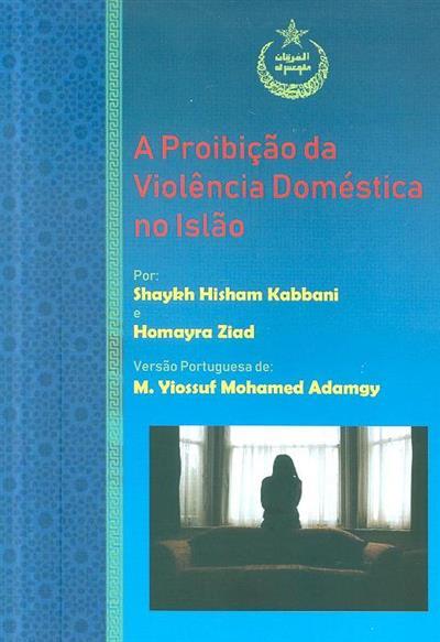 A proibição da violência doméstica no Islão (Shaykh Hisham Kabbani, Homayra Ziad)