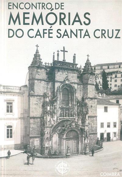 Encontro de memórias do Café Santa Cruz (concepção editorial Vítor Marques)