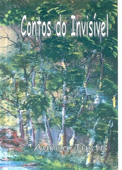 Contos do invisível (Áurea Justo)