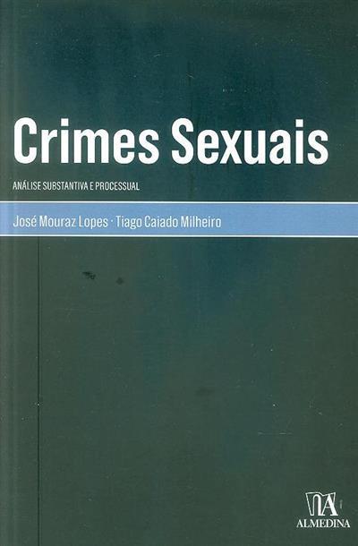 Crimes sexuais (José Mouraz Lopes, Tiago Caiado Milheiro)