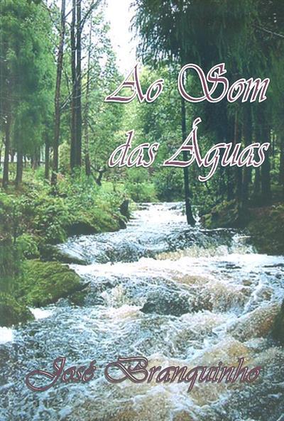 Ao som das águas (José Branquinho)