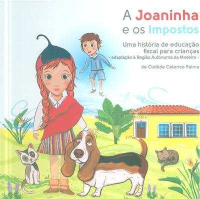 A Joaninha e os impostos (Clotilde Celorico Palma)