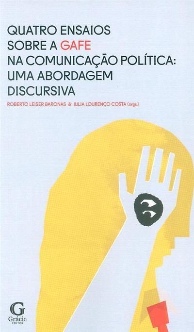 Quatro ensaios sobre a GAFE na comunicação política (org. Roberto Leiser Baronas, Julia Lourenço Costa)