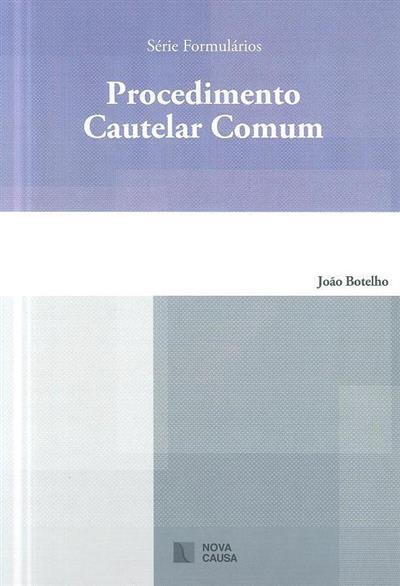 Procedimento cautelar comum (João Botelho)
