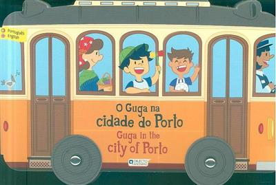 O Guga na cidade do Porto (Susana Fonseca)