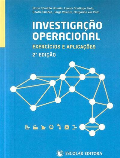 Investigação operacional (Maria Cândida Mourão... [et al.])
