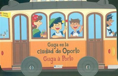 Guga en la ciudad de Oporto (Susana Fonseca)